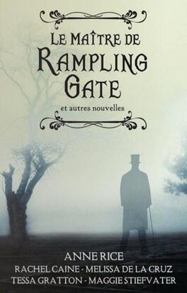 Couverture du livre : Le Maître de Rampling Gate et autres nouvelles