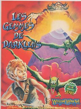 Couverture du livre : WeirdWorld, Tome 3 : Les Gemmes de Darklens