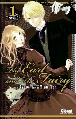 Couverture du livre : The Earl and the Fairy, tome 1