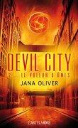 Devil City, Tome 2 : Le Voleur d'Âmes