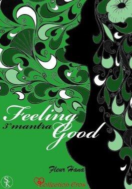 Couverture du livre : Feeling Good, Tome 3