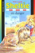 Sheltie, tome 6 : Sheltie en danger