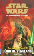 Star Wars, La Guerre des étoiles - Les apprentis Jedi, tome 16 : Désir de vengeance