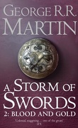 A Storm of Swords, Tome 2 : Blood and gold