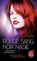 Une aventure de Sabina Kane, Tome 2 : Rouge sang, noir magie