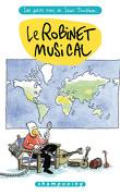 Les Petits Riens de Lewis Trondheim, tome 5 : Le robinet musical