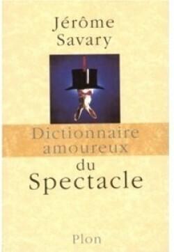Couverture du livre : Dictionnaire amoureux du spectacle