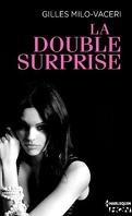 La double surprise