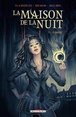 Couverture du livre : La Maison de la Nuit, Tome 1 : La Marque (nouvelle graphique)