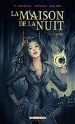 La Maison de la Nuit, Tome 1 : La Marque (nouvelle graphique)