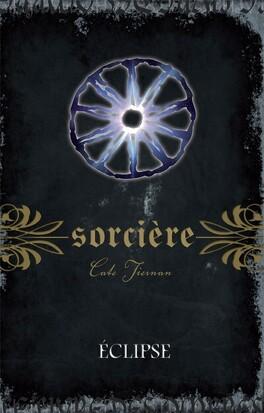 Couverture du livre : Sorcière, Tome 12 : Éclipse