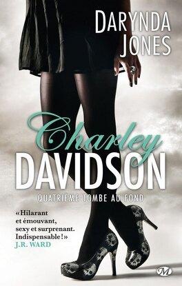 Couverture du livre : Charley Davidson, Tome 4 : Quatrième tombe au fond