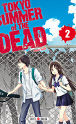 Tokyo Summer of The Dead, Tome 2