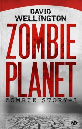 Couverture du livre : Zombie Story, Tome 3 : Zombie Planet