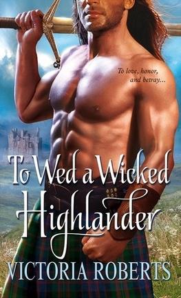 Couverture du livre : Bad Boys of the Highlands, Tome 3 : To Wed a Wicked Highlander