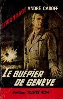 Couverture du livre : Le guêpier de Genève