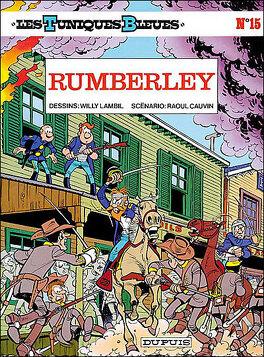 Couverture du livre : Les Tuniques bleues, Tome 15 : Rumberley