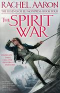 La légende d'Eli Monpress, Tome 4 : The Spirit War