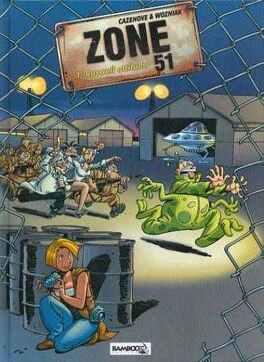 Zone 51 Tome 1 Roswell Attitude Livre De Christophe