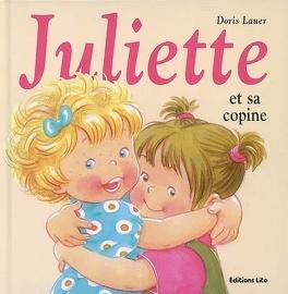 Juliette Et Sa Copine Livre De Doris Lauer