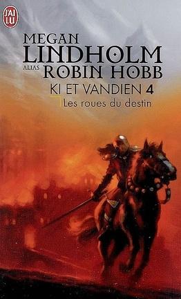 Couverture du livre : Ki et Vandien, Tome 4 : Les roues du destin