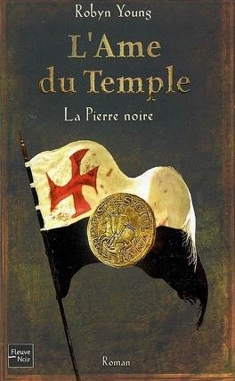 Couverture du livre : L'Âme du Temple, Tome 2 : La Pierre noire