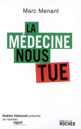 Couverture du livre : La médecine nous tue