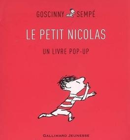 Couverture du livre : Le Petit Nicolas : un livre pop-up