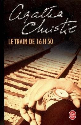 Couverture du livre : Le Train de 16 h 50