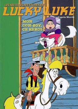 Couverture du livre : Les Nouvelles Aventures de Lucky Luke, Tome 12 : Mon cow-boy, ce héros