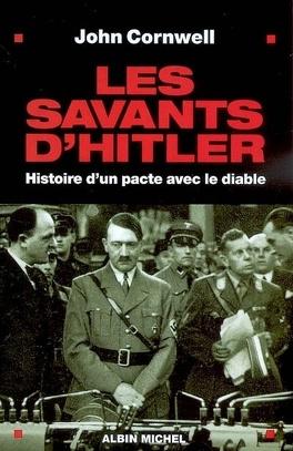 Couverture du livre : Les savants d'Hitler : histoire d'un pacte avec le diable