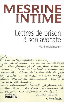 Couverture du livre : Mesrine intime : lettres de prison à son avocate