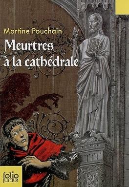 Couverture du livre : Meurtres à la cathédrale