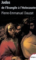 Judas : de l'Evangile à l'Holocauste