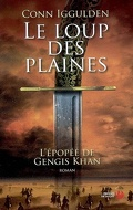 L'épopée de Gengis Khan, Tome 1 : Le loup des plaines