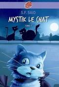 Mystik le chat, tome 1