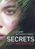 Uglies, Tome 5 : Secrets
