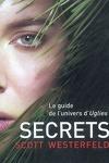 couverture Uglies, Tome 5 : Secrets