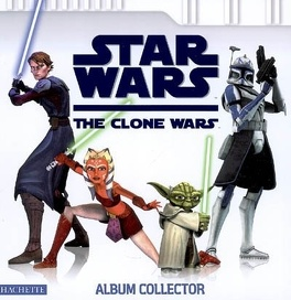 Couverture du livre : Star Wars, the Clone Wars : album collector