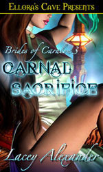 Couverture du livre : Brides of Caralon, Tome 3 : Carnal Sacrifice
