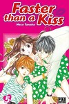 couverture Faster than a kiss, Tome 5