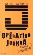 Opération Joshua, tome 1 : La prophétie maya