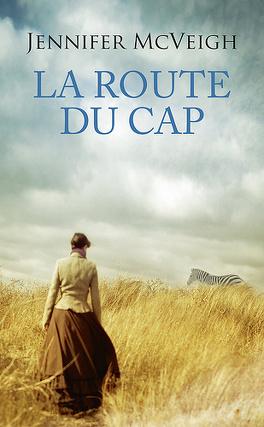 Couverture du livre : La Route du Cap