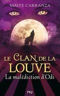 Le Clan de la Louve, Tome 3 : La Malédiction d'Odi