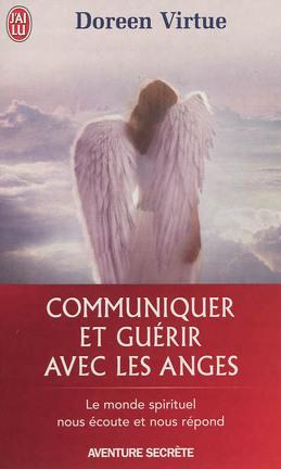 Couverture du livre : Communiquer et guérir avec les anges