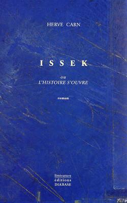 Couverture de Issek, l'histoire s'ouvre