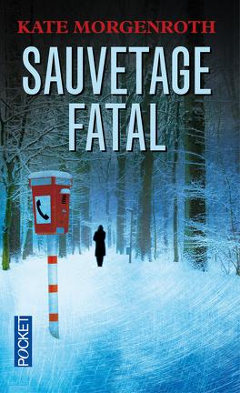 Couverture du livre : Sauvetage fatal