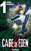 Cage of Eden, Tome 1