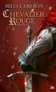 Renégat, Tome 1 : Le Chevalier Rouge