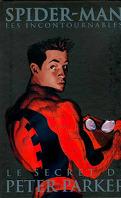 Spider-Man, Tome 8 : Le Secret de Peter Parker